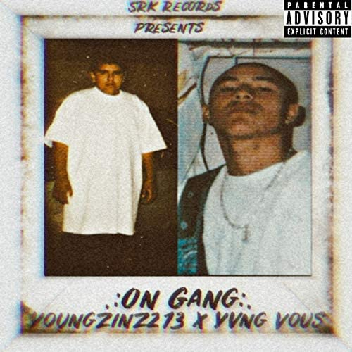 Youngzinz213 & Yvng Vous