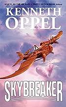 Skybreaker by Kenneth Oppel (2007-01-02)
