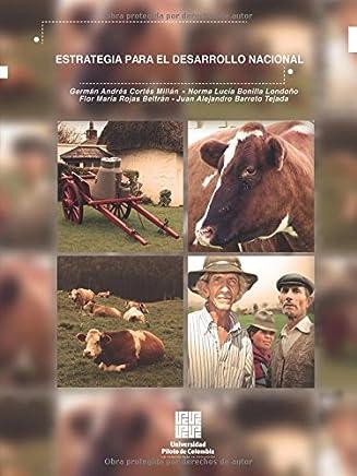 Asociatividad: estrategia para el desarrollo nacional: Propuesta de política para el sector lácteo en