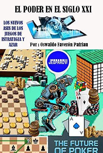 Los nuevos ases de los juegos de estrategia y azar (El poder en el siglo XXI nº 41)