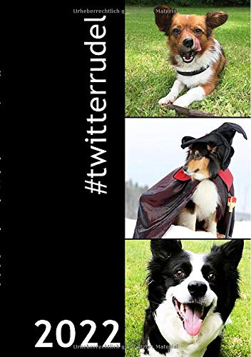 Kalender 2022 A5 Softcover: #twitterrudel Die coolsten Dogs im Internet