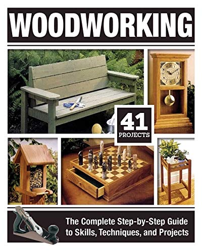 Compare Textbook Prices for Woodworking: The Complete Step-by-Step Guide to Skills, Techniques, and Projects Fox Chapel Publishing Over 1,200 Photos & Illustrations, 41 Complete Plans, Easy-to-Follow Diagrams & Expert Guidance First Edition ISBN 9781497100053 by Tom Carpenter