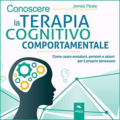 Conoscere la terapia cognitivo comportamentale copertina