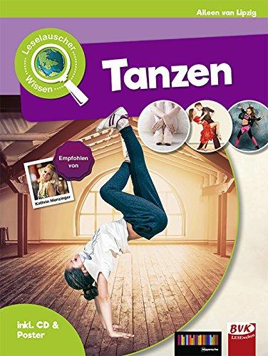 Leselauscher Wissen: Tanzen (inkl. CD & Poster)