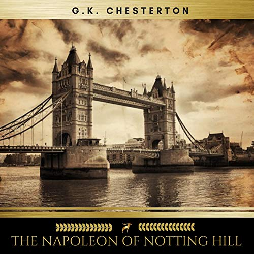 The Napoleon of Notting Hill audiobook cover art