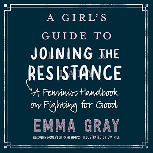 A Girl's Guide to Joining the Resistance audiobook cover art