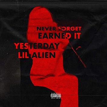 Never Forget (Earned It) [feat. Lil Alien]