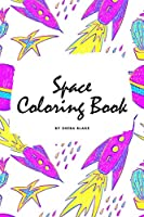 Space Coloring Book for Children (6x9 Coloring Book / Activity Book)