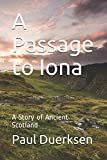 A Passage to Iona: A Story of Ancient Scotland