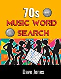 70s Music Word Search: The Official Word Search Puzzle Book of The 1970's