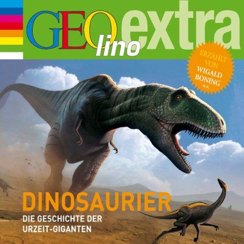Dinosaurier. Die Geschichte der Urzeit-Giganten Titelbild