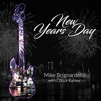 New Years Day (feat. Chuck Rainey)