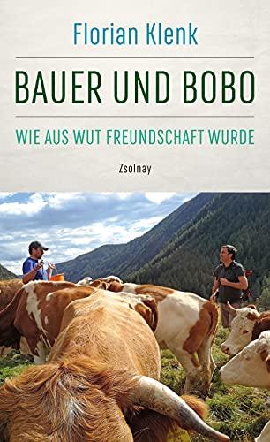 Bauer und Bobo: Wie aus Wut Freundschaft wurde