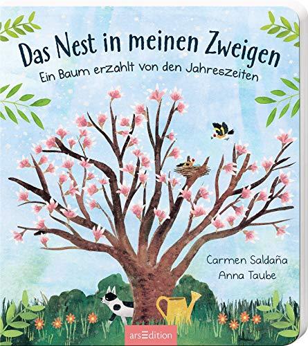 Das Nest in meinen Zweigen: Ein Baum erzählt von den Jahreszeiten