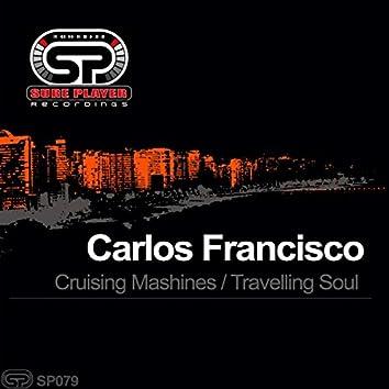 Cruising Machines / Travelling Soul