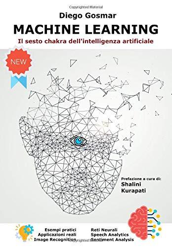 Machine Learning: Il sesto chakra dell'intelligenza artificiale