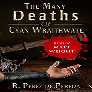 The Many Deaths of Cyan Wraithwate audiobook cover art
