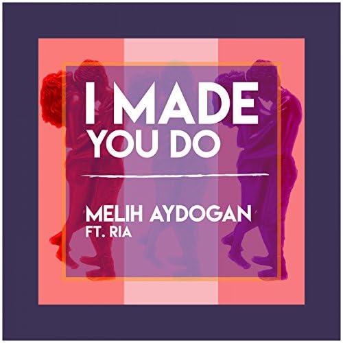 Melih Aydogan feat. Ria