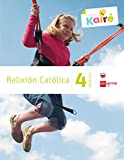 Relixión católica. 4 Primaria. Kairé - 9788498544091