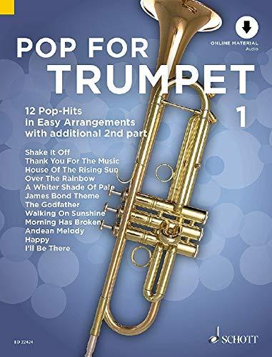 Pop For Trumpet 1: 12 Pop-Hits in Easy Arrangements. Band 1. 1-2 Trompeten. Ausgabe mit Online-Audiodatei.: 12 Pop-Hits in Easy Arrangements with additional 2nd part