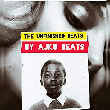 The Unfinished Beats