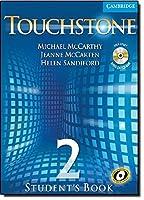Touchstone Level 2, Student's Book (Book & CD) by Michael McCarthy Jeanne McCarten Helen Sandiford(2005-05-02)