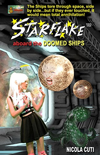 Book: Starflake aboard the Doomed Ships by Nicola Cuti