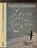 Le ciel de la Kolyma (Le vertige, tome 2)