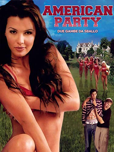 American Party - Due gambe da sballo