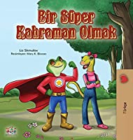 Being a Superhero (Turkish Book for Kids) (Turkish Bedtime Collection)
