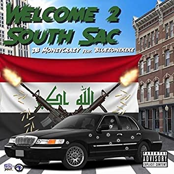 Welcome 2 South Sac