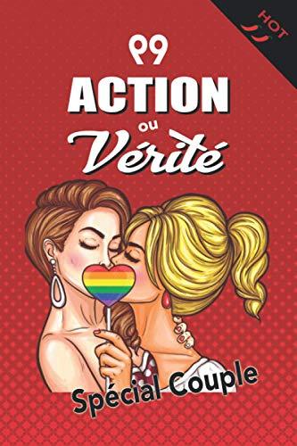 99 Action ou Vérité: Version Lesbienne Hot | Jeu sexy et coquin pour couple amoureux | Cadeau...
