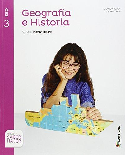 GEOGRAFIA E HISTORIA MADRID SERIE DESCUBRE 3 ESO SABER HACER - 9788468033150