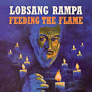 Feeding the Flame                   Written by:                                                                                                                                 T. Lobsang Rampa                               Narrated by:                                                                                                                                 Michael Sharp                      Length: 6 hrs and 18 mins     Not rated yet     Overall 0.0