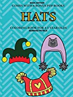 Coloring Book for 4-5 Year Olds (Hats)