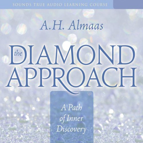 The Diamond Approach     A Path of Inner Discovery              By:                                                                                                                                 A. H. Almaas                               Narrated by:                                                                                                                                 A. H. Almaas                      Length: 7 hrs and 46 mins     2 ratings     Overall 3.0