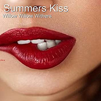 Summers Kiss
