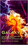 Galaxy 2: The Inner Circle Writers' Group Sci-Fi and Fantasy Flash Fiction Anthology 2021 (English Edition)