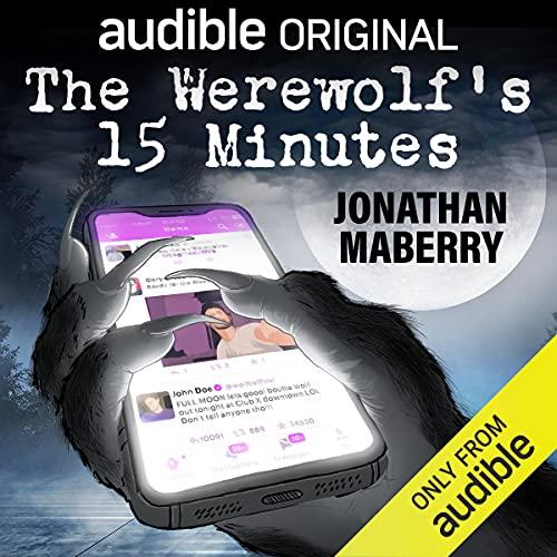 The Werewolf's 15 Minutes