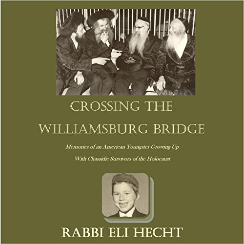 Crossing the Williamsburg Bridge audiobook cover art