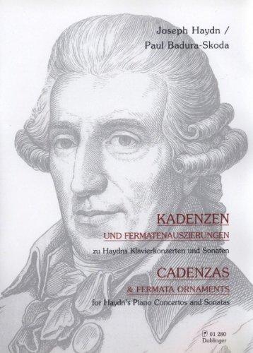 Cadenzas and Fermata Ornaments for Haydn's Piano Concertos and Sonatas, Edition for Piano by Paul Badura-Skoda
