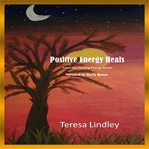 Positive Energy Heals audiobook cover art