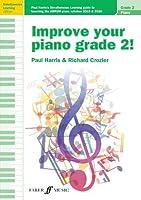 Improve Your Piano Grade 2! (Improve your piano grade!)