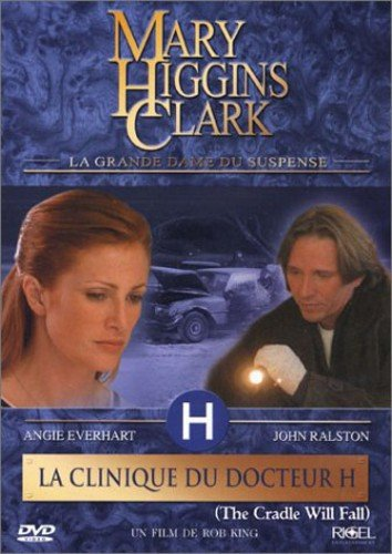 Mary Higgins Clark : La Clinique du docteur H