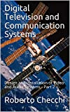 Digital Television and Communication Systems: Design and Installation of Video and Audio Systems - Part 2 (English Edition)