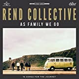 Songtexte von Rend Collective - As Family We Go