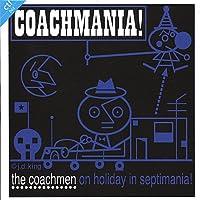 Coachmania! the Coachmen on Holiday in Septimania