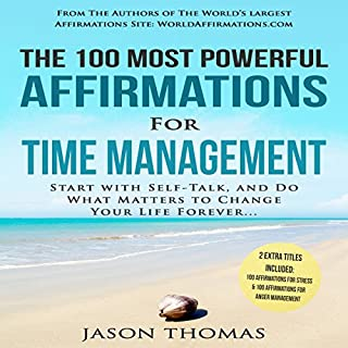 The 100 Most Powerful Affirmations for Time Management audiobook cover art