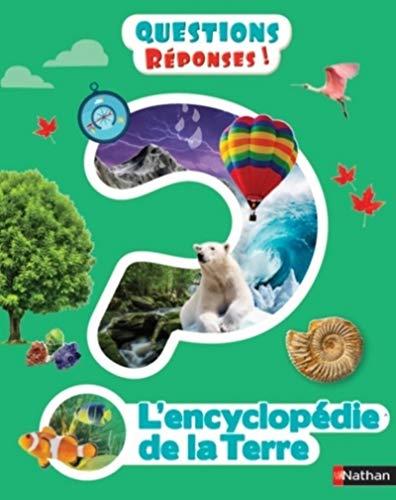 L'Encyclopédie de la Terre - Dès 7 ans