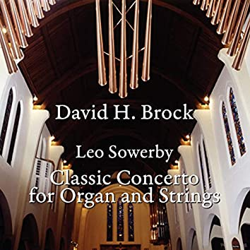 Sowerby: Classic Concerto for Organ & Strings
